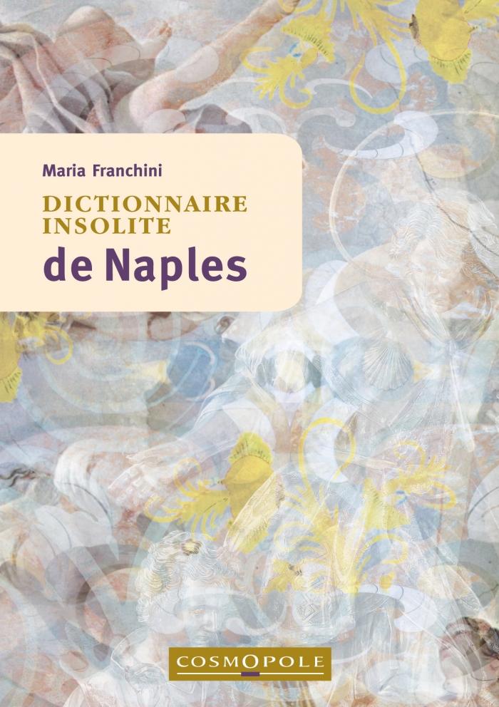 Dictionnaire insolite de Naples
