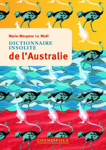 editions-cosmopole-guide-dictionnaire-insolite-australie-couverture