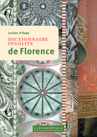 editions-cosmopole-guide-dictionnaire-insolite-florence-couverture