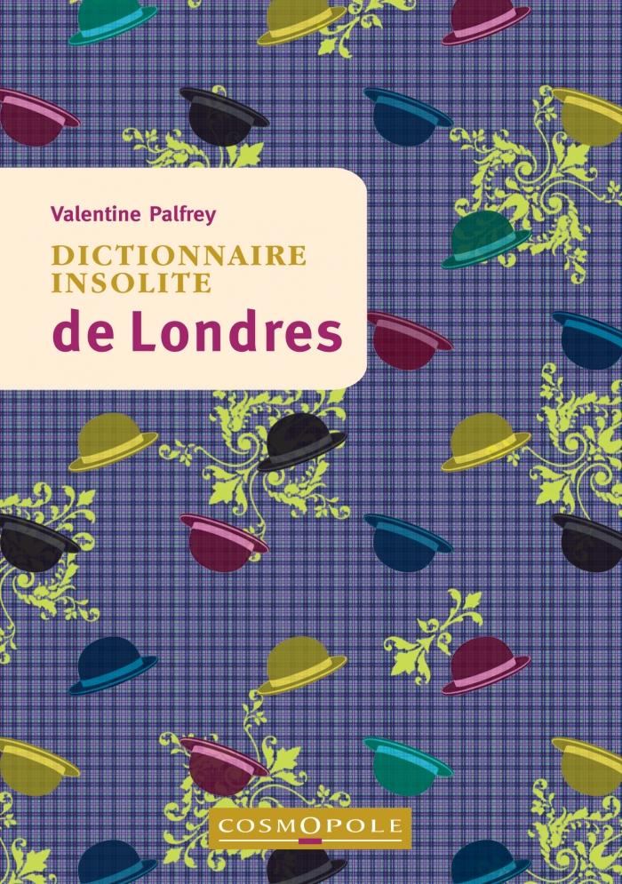 Dictionnaire insolite de Londres