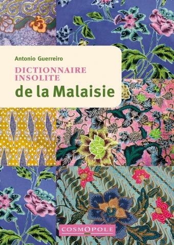 Dictionnaire insolite de la Malaisie