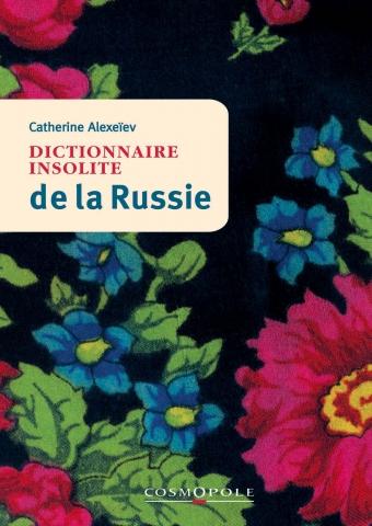 Couverture du Dictionnaire insolite de la Russie