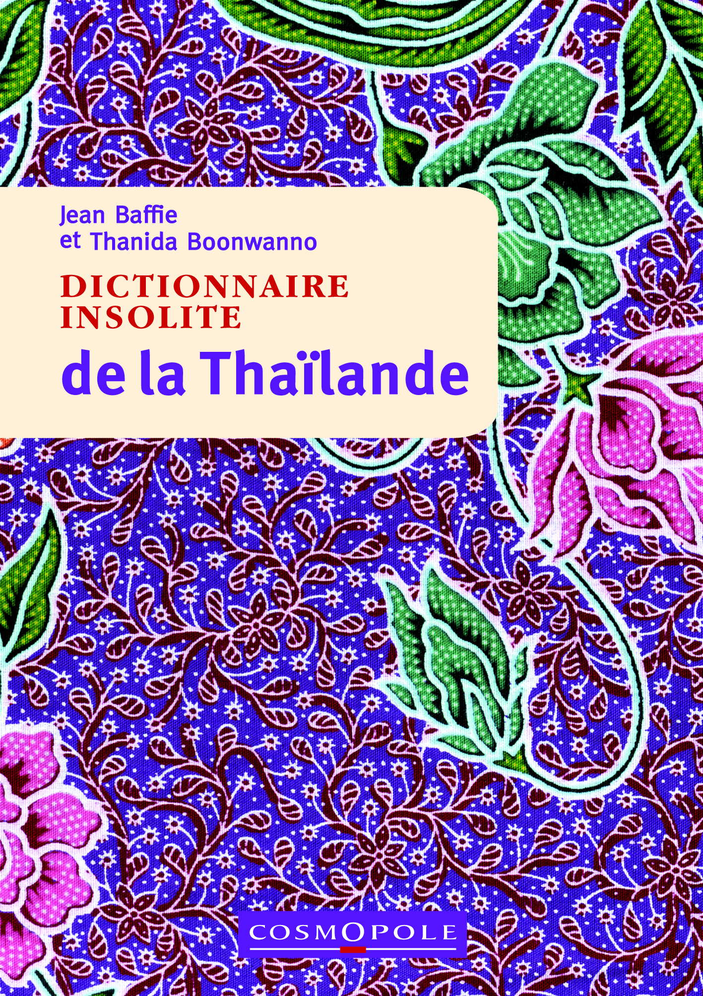 editions-cosmopole-guide-dictionnaire-insolite-thailande-couverture