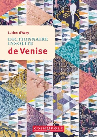 editions-cosmopole-guide-dictionnaire-insolite-venise-couverture