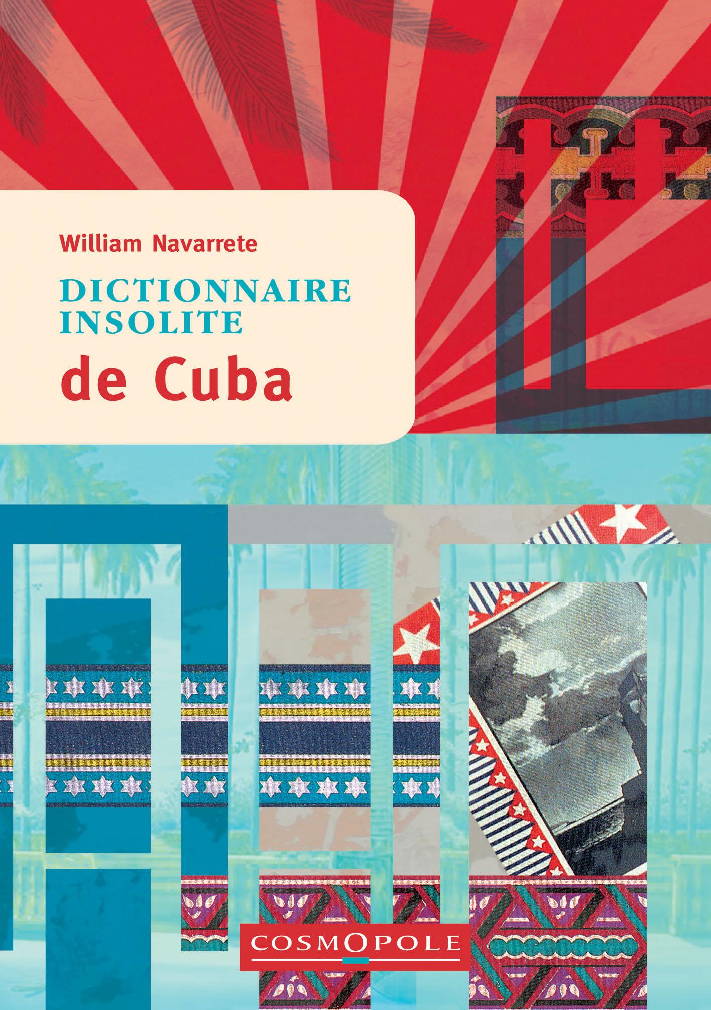 Dictionnaire insolite de Cuba
