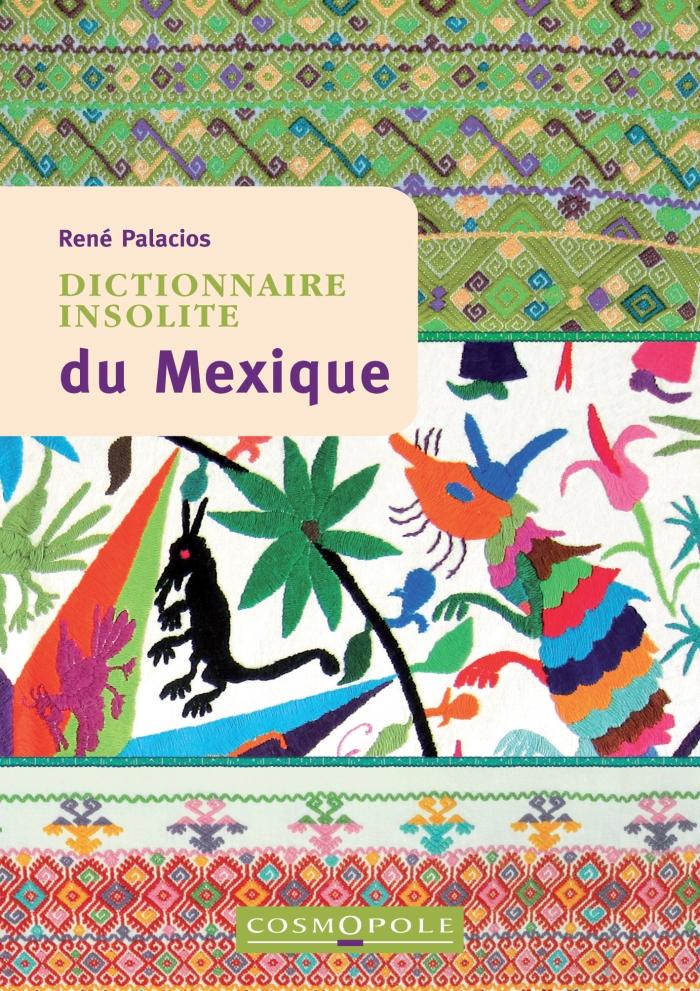 Dictionnaire insolite du Mexique