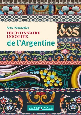 Dictionnaire insolite de l'Argentine