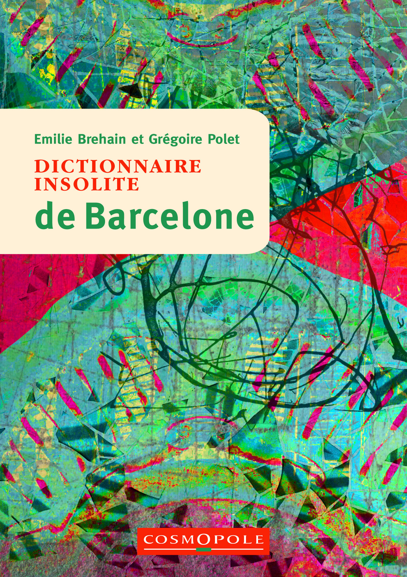editions-cosmopole-guide-dictionnaire-insolite-barcelone-couverture