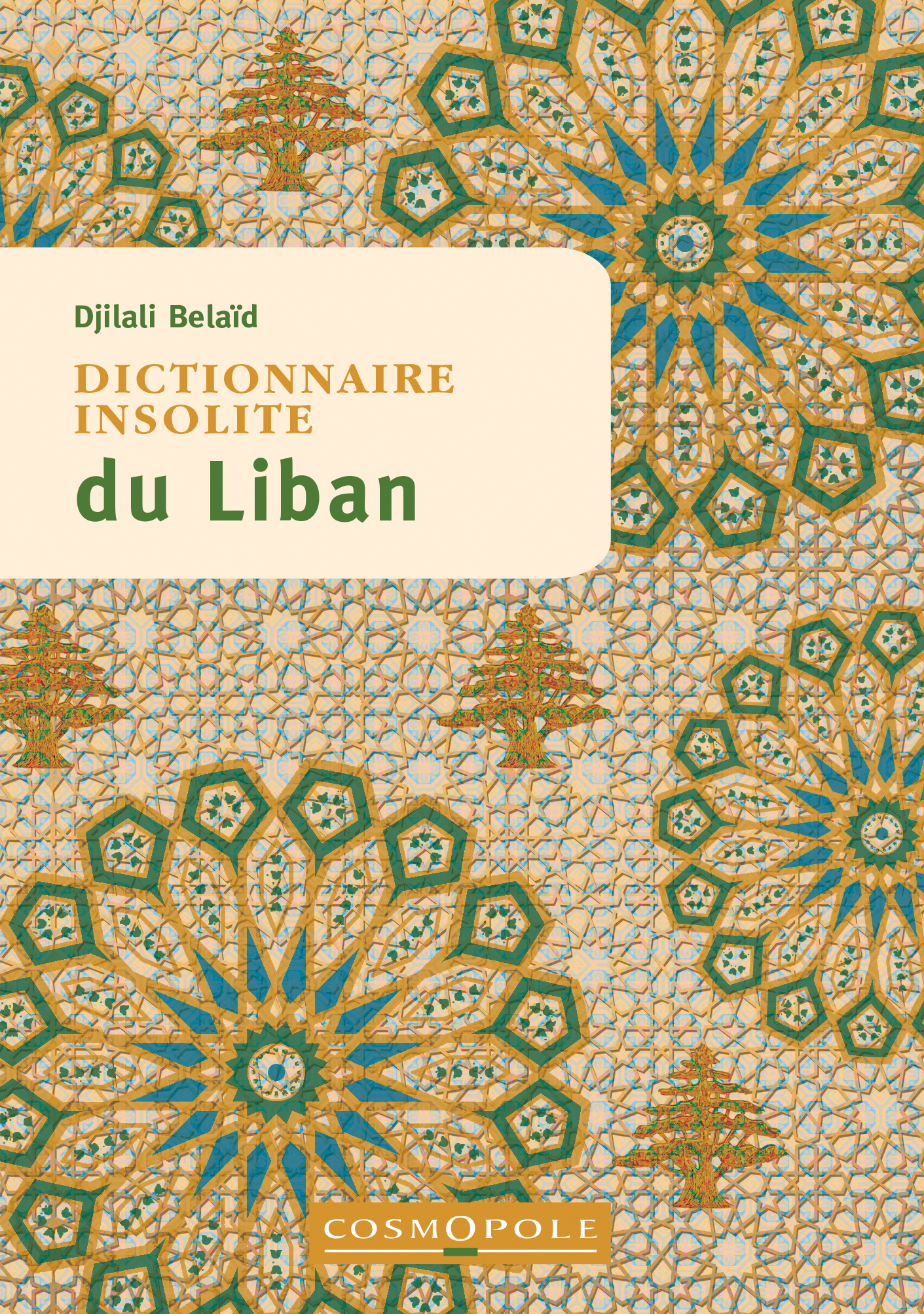 editions-cosmopole-guide-dictionnaire-insolite-liban-couverture