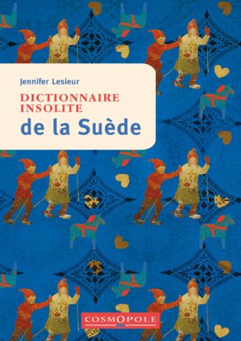Dictionnaire insolite de la Suède