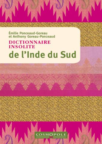 Dictionnaire insolite de l'Inde du Sud