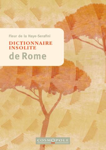 Dictionnaire insolite de Rome